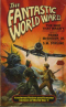 The Fantastic World War II
