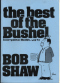 The Best of the Bushel