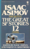 Isaac Asimov Presents The Great SF Stories 12 (1950)