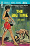 The Big Time / The Mind Spider and Other Stories