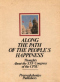 Along the Path of the People's Happiness. Thoughts About the XXV Congress of the CPSU