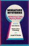 Miniature Mysteries: 100 Malicious Little Mystery Stories
