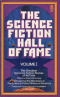 The Science Fiction Hall of Fame: The Greatest Science Fiction Stories of All Time