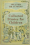 Collected Stories for Children
