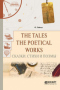 The tales. The poetical works