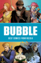 Bubble. Best Comics From Russia