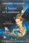 A Saucer of Loneliness, Volume VII: The Complete Stories of Theodore Sturgeon