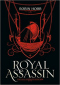 Royal Assassin. The Illustrated Edition