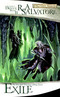 The Legend of Drizzt. Book 2. Exile