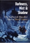 Darkness, Mist and Shadow: The Collected Macabre Tales of Basil Copper. Volume One