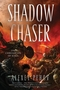 Shadow Chaser: Book Two of The Chronicles of Siala