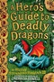 Hero's Guide to Deadly Dragons: Bk. 6 (Hiccup)