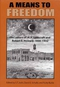 A Means to Freedom: The Letters of H. P. Lovecraft and Robert E. Howard Volume One: 1930-1932