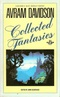 Avram Davidson: Collected Fantasies
