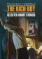 The Rich Boy: Selected Short Stories