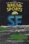 Arena: Sports SF