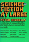 Science Fiction at Large: A Collection of Essays, by Various Hands, About the Interface Between Science Fiction and Reality