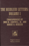 The Heinlein Letters: Volume I: Correspondence of John W. Campbell, Jr., and Robert A. Heinlein