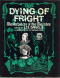 Dying of Fright: Masterpieces of the Macabre